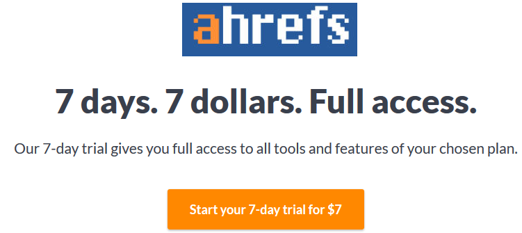 Ahrefs Keyword Explorer Trial [Start Your 7-Day Trial for $7 Only] 2021